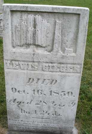GIEGER, LEWIS - Montgomery County, Ohio | LEWIS GIEGER - Ohio Gravestone Photos