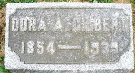 GILBERT, DORA A. - Montgomery County, Ohio | DORA A. GILBERT - Ohio Gravestone Photos