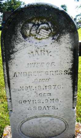 GRESS, MARY - Montgomery County, Ohio | MARY GRESS - Ohio Gravestone Photos