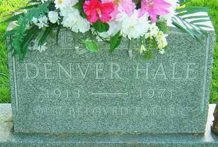 HALE, DENVER - Montgomery County, Ohio   DENVER HALE - Ohio Gravestone Photos