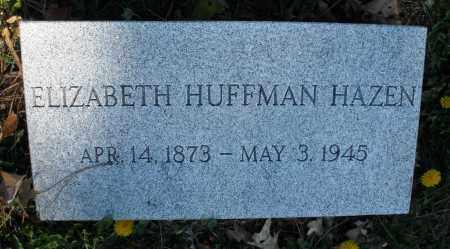 HUFFMAN HAZEN, ELIZABETH - Montgomery County, Ohio | ELIZABETH HUFFMAN HAZEN - Ohio Gravestone Photos