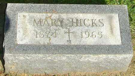 HICKS, MARY - Montgomery County, Ohio | MARY HICKS - Ohio Gravestone Photos