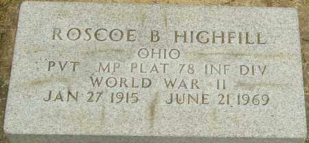 HIGHFILL, ROSCOE B - Montgomery County, Ohio | ROSCOE B HIGHFILL - Ohio Gravestone Photos