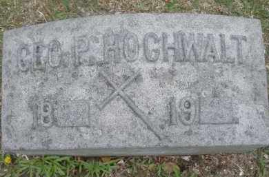 HOCHWALT, GEORGE P. - Montgomery County, Ohio | GEORGE P. HOCHWALT - Ohio Gravestone Photos