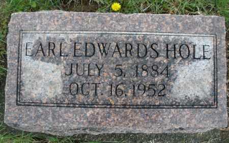 HOLE, EARL EDWARDS - Montgomery County, Ohio | EARL EDWARDS HOLE - Ohio Gravestone Photos