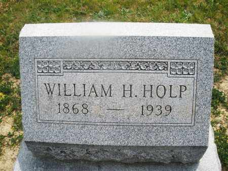HOLP, WILLIAM H. - Montgomery County, Ohio | WILLIAM H. HOLP - Ohio Gravestone Photos