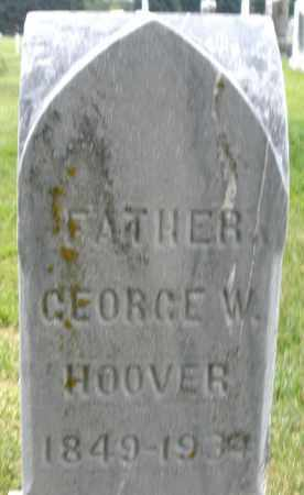 HOOVER, GEORGE W. - Montgomery County, Ohio | GEORGE W. HOOVER - Ohio Gravestone Photos