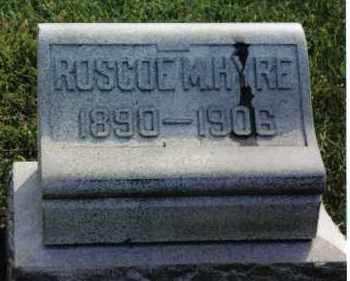 HYRE, ROSCOE M. - Montgomery County, Ohio | ROSCOE M. HYRE - Ohio Gravestone Photos