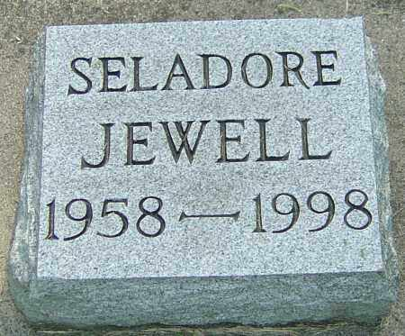 JEWELL, SELADORE - Montgomery County, Ohio | SELADORE JEWELL - Ohio Gravestone Photos