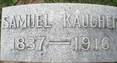 KAUCHER, SAMUEL - Montgomery County, Ohio | SAMUEL KAUCHER - Ohio Gravestone Photos