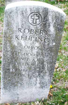 KEUPING, ROBERT - Montgomery County, Ohio | ROBERT KEUPING - Ohio Gravestone Photos