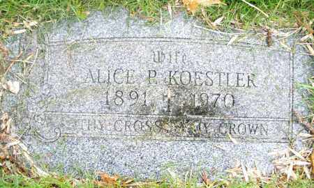 KOESTLER, ALICE P. - Montgomery County, Ohio | ALICE P. KOESTLER - Ohio Gravestone Photos