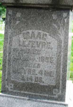 LAFEVER, ISAAC - Montgomery County, Ohio | ISAAC LAFEVER - Ohio Gravestone Photos