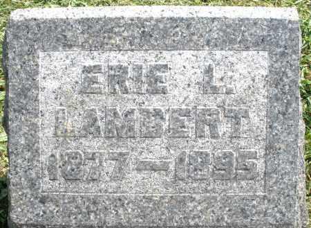 LAMBERT, ERIE L. - Montgomery County, Ohio | ERIE L. LAMBERT - Ohio Gravestone Photos