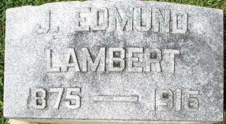 LAMBERT, J. EDMUND - Montgomery County, Ohio | J. EDMUND LAMBERT - Ohio Gravestone Photos