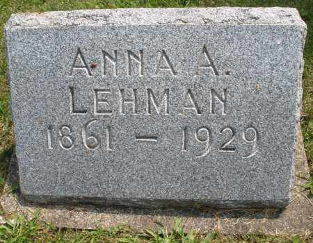 LEHMAN, ANNA A. - Montgomery County, Ohio | ANNA A. LEHMAN - Ohio Gravestone Photos