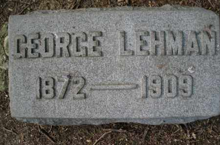 LEHMAN, GEORGE - Montgomery County, Ohio | GEORGE LEHMAN - Ohio Gravestone Photos