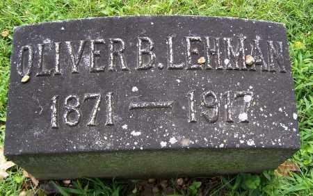 LEHMAN, OLIVER B. - Montgomery County, Ohio | OLIVER B. LEHMAN - Ohio Gravestone Photos
