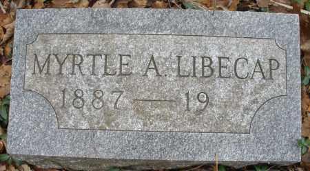 LIBECAP, MYRTLE A. - Montgomery County, Ohio | MYRTLE A. LIBECAP - Ohio Gravestone Photos