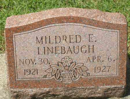 LINEBAUGH, MILDRED E. - Montgomery County, Ohio | MILDRED E. LINEBAUGH - Ohio Gravestone Photos
