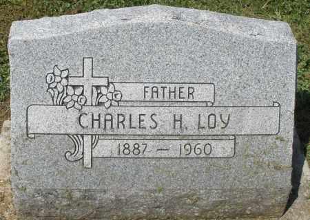 LOY, CHARLES H. - Montgomery County, Ohio | CHARLES H. LOY - Ohio Gravestone Photos
