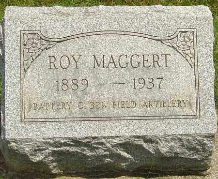 MAGGERT, ROY - Montgomery County, Ohio | ROY MAGGERT - Ohio Gravestone Photos