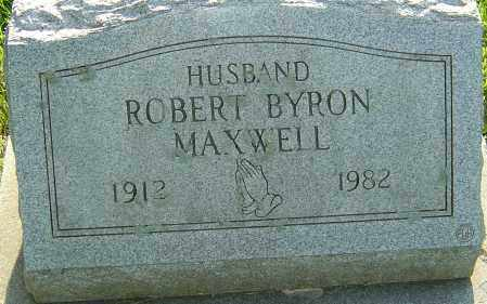 MAXWELL, ROBERT BYRON - Montgomery County, Ohio | ROBERT BYRON MAXWELL - Ohio Gravestone Photos