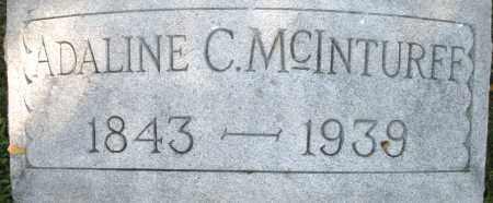 MCINTURFF, ADALINE C. - Montgomery County, Ohio | ADALINE C. MCINTURFF - Ohio Gravestone Photos