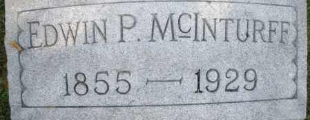 MCINTURFF, EDWIN P. - Montgomery County, Ohio | EDWIN P. MCINTURFF - Ohio Gravestone Photos