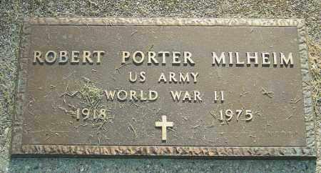 MILHEIM, ROBERT PORTER - Montgomery County, Ohio | ROBERT PORTER MILHEIM - Ohio Gravestone Photos