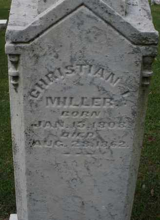 MILLER, CHRISTIAN - Montgomery County, Ohio | CHRISTIAN MILLER - Ohio Gravestone Photos
