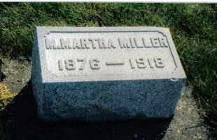 MILLER, M. MARTHA - Montgomery County, Ohio | M. MARTHA MILLER - Ohio Gravestone Photos