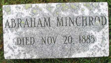 MINCHROD, ABRAHAM - Montgomery County, Ohio | ABRAHAM MINCHROD - Ohio Gravestone Photos