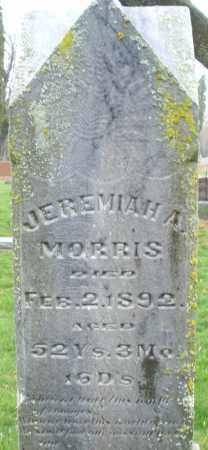 MORRIS, JEREMIAH A. - Montgomery County, Ohio | JEREMIAH A. MORRIS - Ohio Gravestone Photos