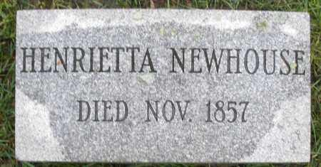 NEWHOUSE, HENRIETTA - Montgomery County, Ohio | HENRIETTA NEWHOUSE - Ohio Gravestone Photos