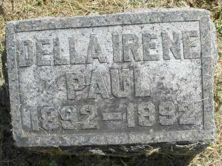PAUL, DELLA IRENE - Montgomery County, Ohio | DELLA IRENE PAUL - Ohio Gravestone Photos