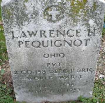 PEQUIGNOT, LAWRENCE  H. - Montgomery County, Ohio | LAWRENCE  H. PEQUIGNOT - Ohio Gravestone Photos
