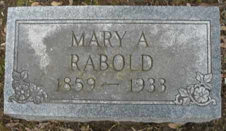RABOLD, MARY A. - Montgomery County, Ohio | MARY A. RABOLD - Ohio Gravestone Photos