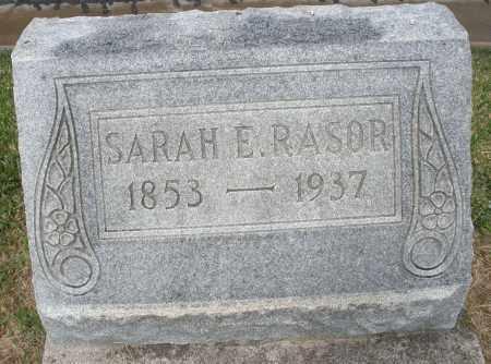 RASOR, SARAH E. - Montgomery County, Ohio | SARAH E. RASOR - Ohio Gravestone Photos