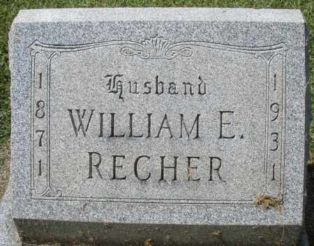 RECHER, WILLIAM E. - Montgomery County, Ohio | WILLIAM E. RECHER - Ohio Gravestone Photos
