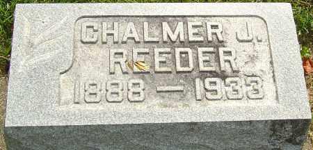 REEDER, CHALMER J - Montgomery County, Ohio | CHALMER J REEDER - Ohio Gravestone Photos