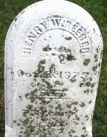 REEDER, HENRY W - Montgomery County, Ohio | HENRY W REEDER - Ohio Gravestone Photos