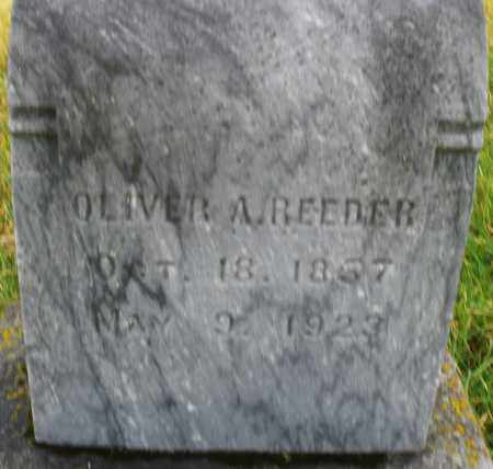REEDER, OLIVER A. - Montgomery County, Ohio | OLIVER A. REEDER - Ohio Gravestone Photos