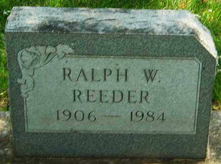REEDER, RALPH W - Montgomery County, Ohio | RALPH W REEDER - Ohio Gravestone Photos