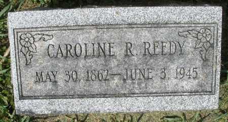 REEDY, CAROLINE R. - Montgomery County, Ohio | CAROLINE R. REEDY - Ohio Gravestone Photos