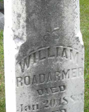 ROADARMER, WILLIAM - Montgomery County, Ohio | WILLIAM ROADARMER - Ohio Gravestone Photos