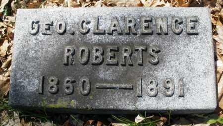 ROBERTS, GEORGE CLARENCE - Montgomery County, Ohio | GEORGE CLARENCE ROBERTS - Ohio Gravestone Photos
