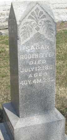 RODEHEFFER, SARAH - Montgomery County, Ohio | SARAH RODEHEFFER - Ohio Gravestone Photos