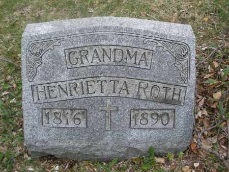 ROTH, HENRIETTA - Montgomery County, Ohio | HENRIETTA ROTH - Ohio Gravestone Photos