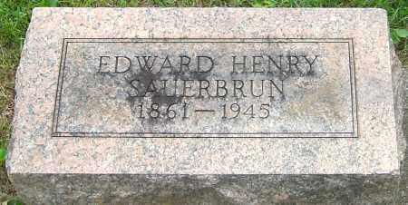 SAUERBRUN, EDWARD HENRY - Montgomery County, Ohio | EDWARD HENRY SAUERBRUN - Ohio Gravestone Photos